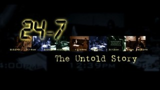 24-7 The Untold Story