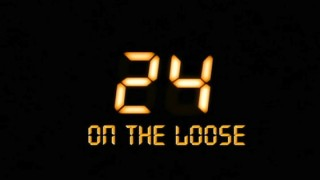 24 On The Loose