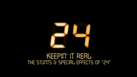 Keepin it Real Stunts Special Effects on 24