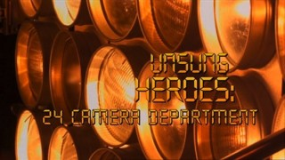 Unsung Heroes 24 Camera Department