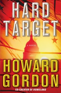 Hard Target novel by Howard Gordon front cover