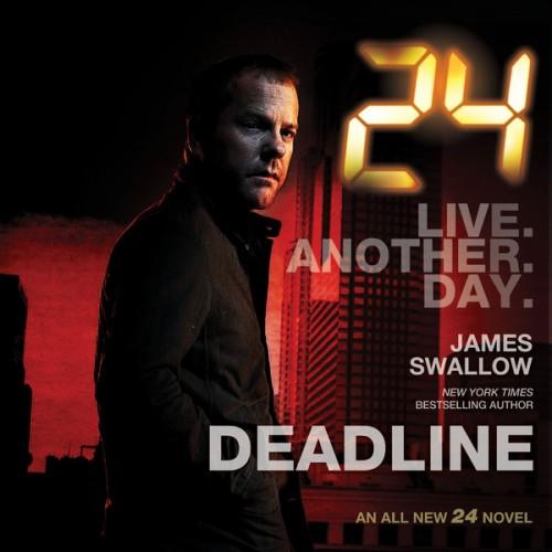 24: Deadline novel by James Swallow